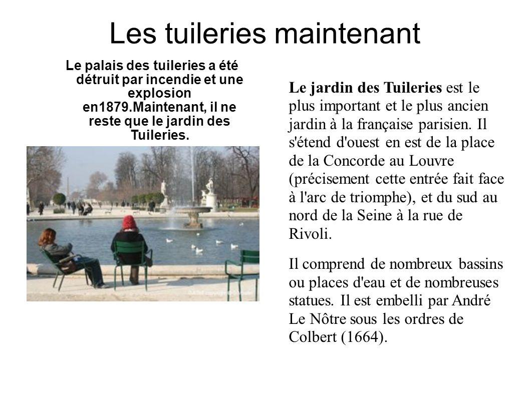 Les tuileries maintenant