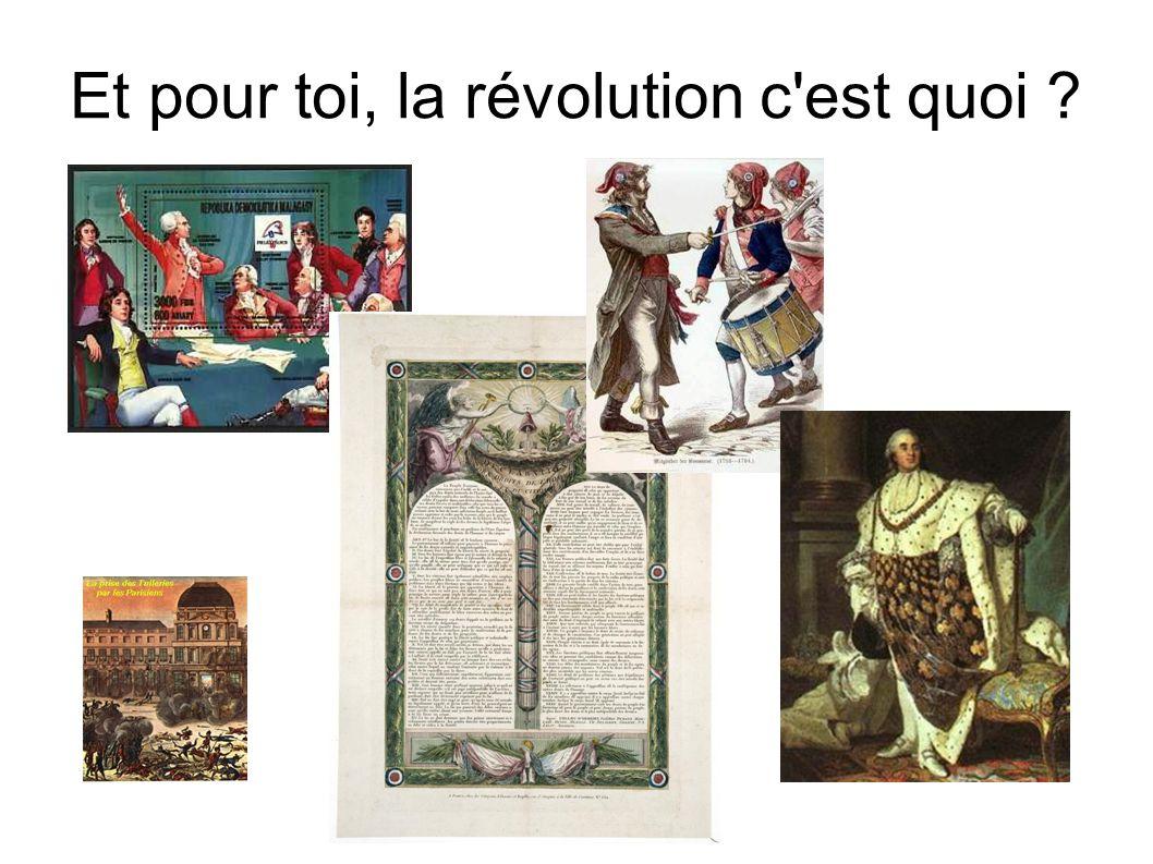 Et pour toi, la révolution c est quoi