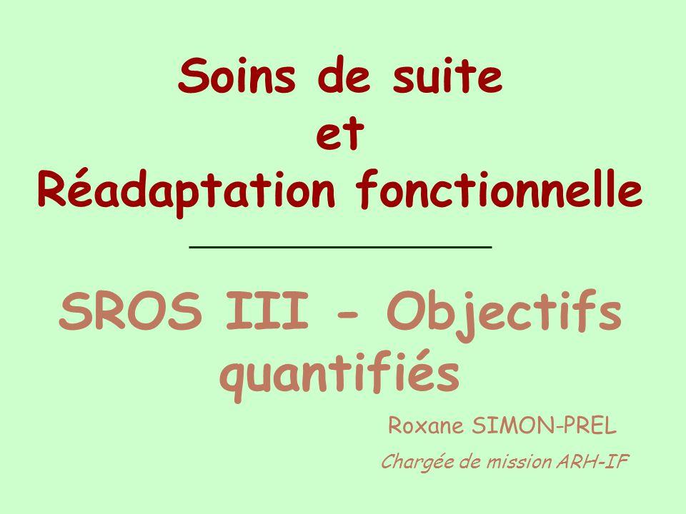 Réadaptation fonctionnelle SROS III - Objectifs quantifiés