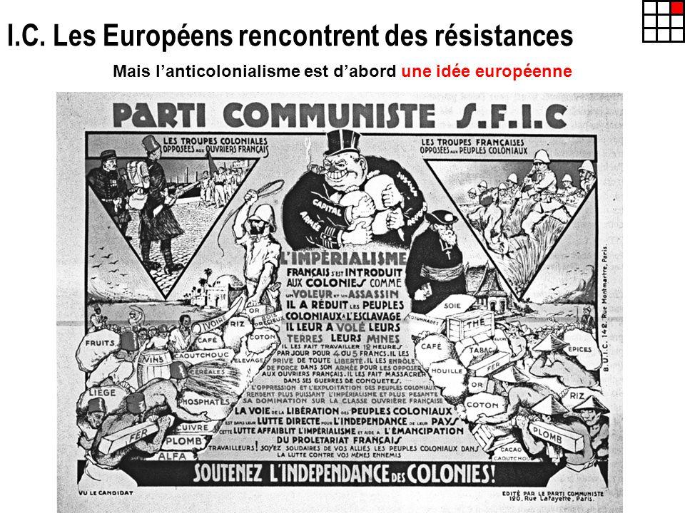 I.C. Les Européens rencontrent des résistances