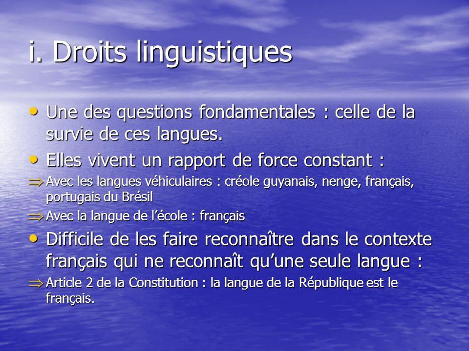 i. Droits linguistiques