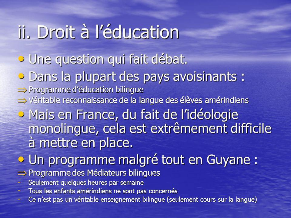 ii. Droit à l'éducation Une question qui fait débat.