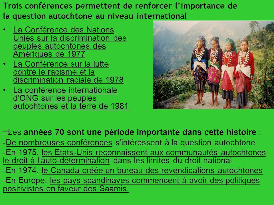 Trois conférences permettent de renforcer l'importance de la question autochtone au niveau international