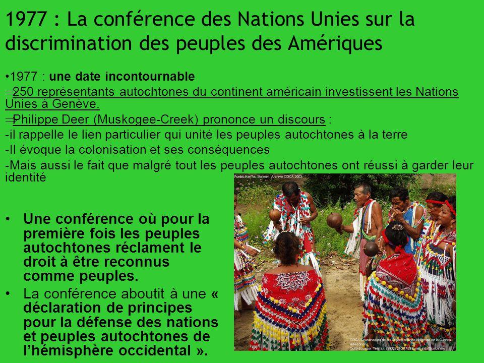 1977 : La conférence des Nations Unies sur la discrimination des peuples des Amériques