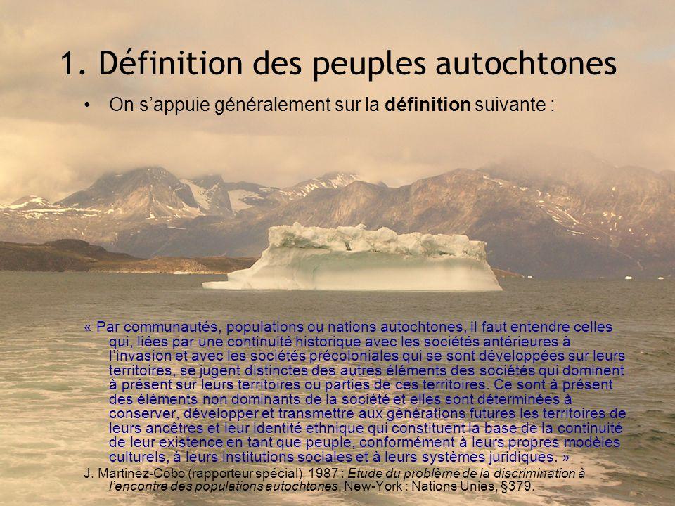 1. Définition des peuples autochtones
