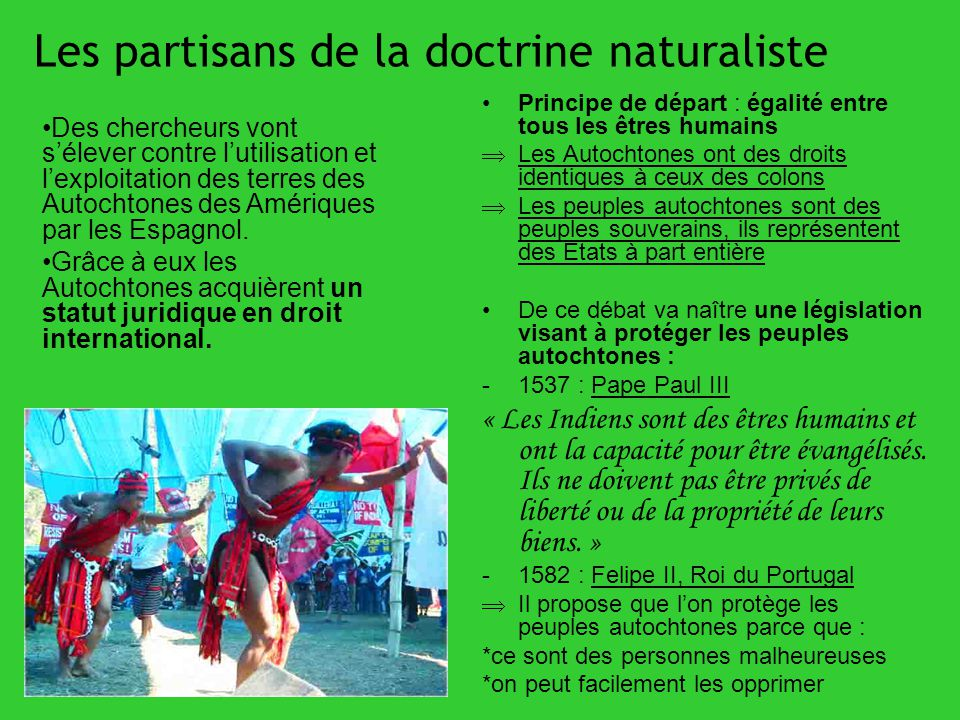 Les partisans de la doctrine naturaliste