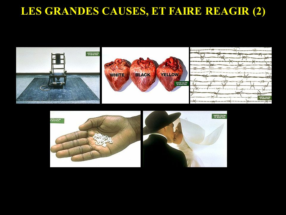 LES GRANDES CAUSES, ET FAIRE REAGIR (2)