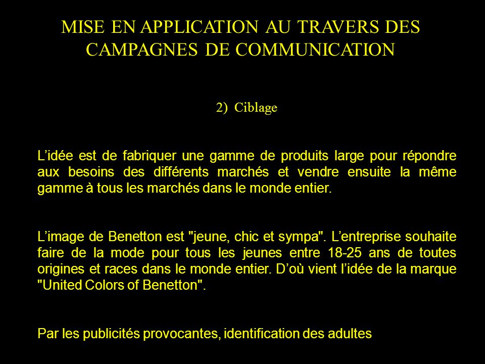MISE EN APPLICATION AU TRAVERS DES CAMPAGNES DE COMMUNICATION