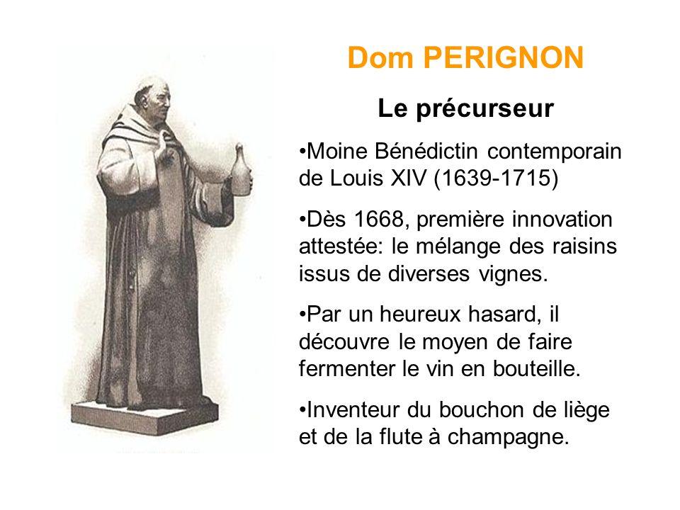 Dom PERIGNON Le précurseur