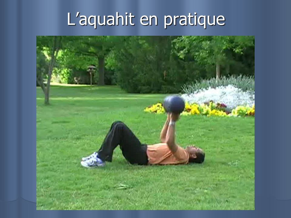 L'aquahit en pratique