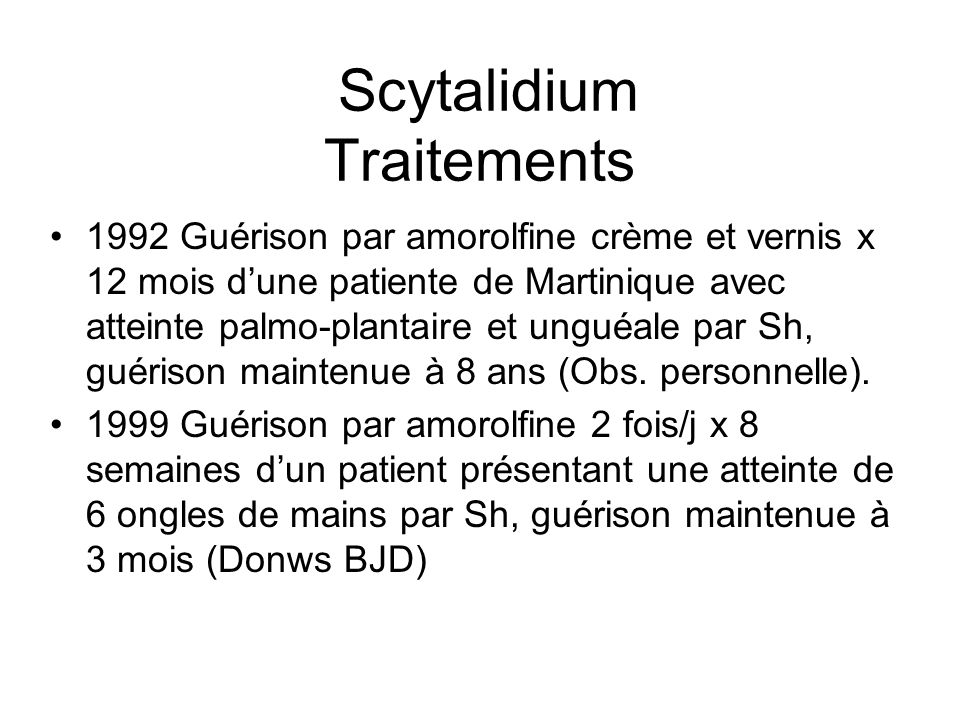 Scytalidium Traitements