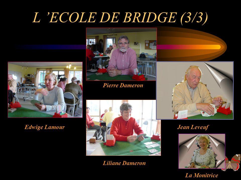 L 'ECOLE DE BRIDGE (3/3) Pierre Dameron Edwige Lamour Jean Leveuf