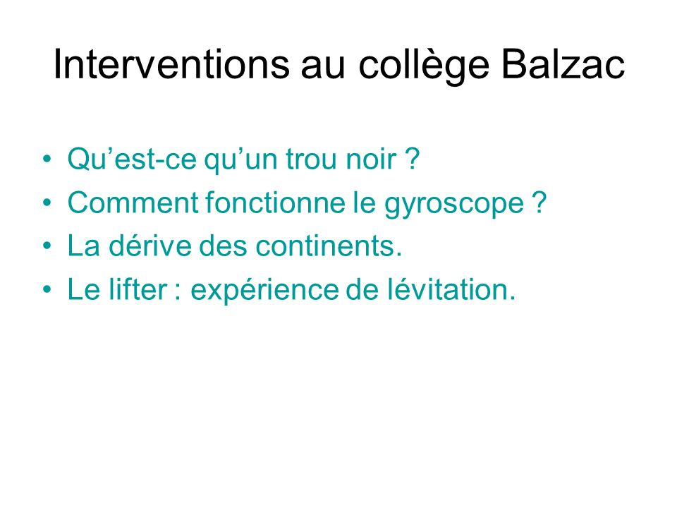 Interventions au collège Balzac