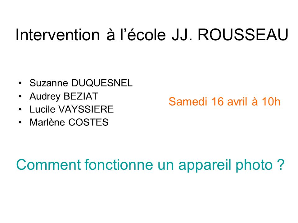 Intervention à l'école JJ. ROUSSEAU