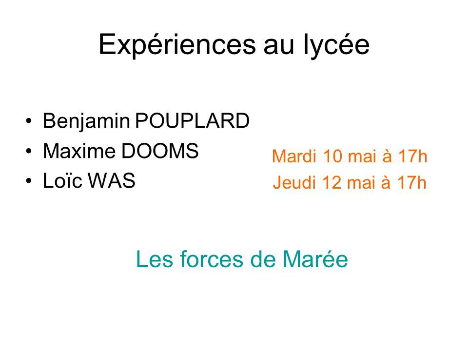 Expériences au lycée Les forces de Marée Benjamin POUPLARD