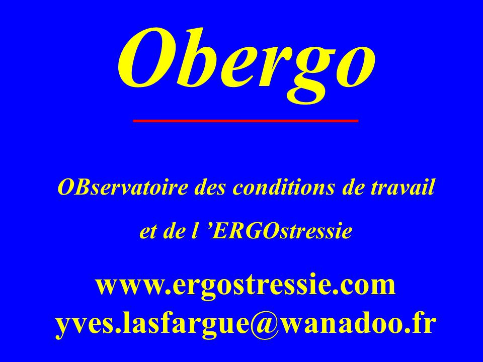 Obergo www.ergostressie.com yves.lasfargue@wanadoo.fr