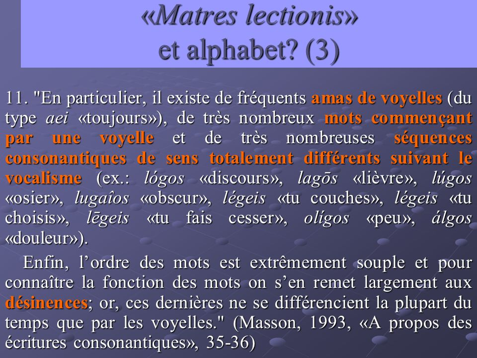 «Matres lectionis» et alphabet (3)