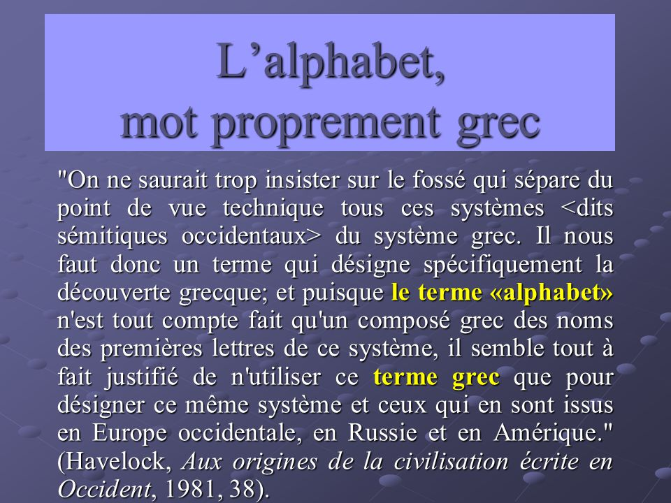 L'alphabet, mot proprement grec