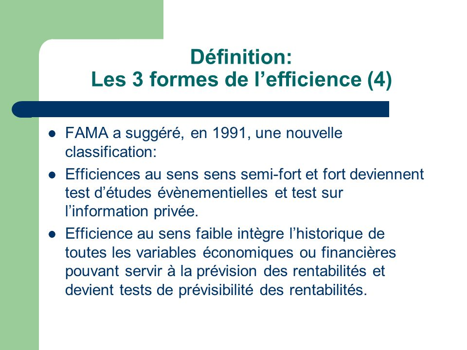 Définition: Les 3 formes de l'efficience (4)