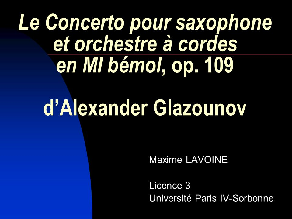 Maxime LAVOINE Licence 3 Université Paris IV-Sorbonne