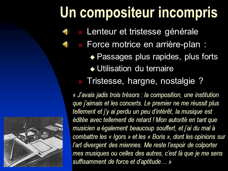 Un compositeur incompris
