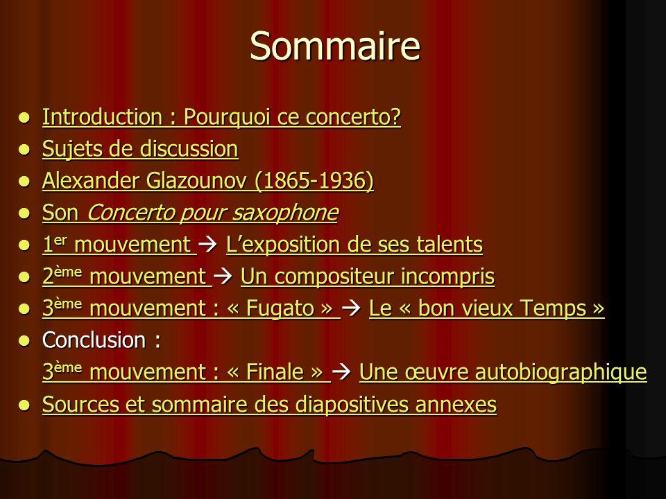 Sommaire Introduction : Pourquoi ce concerto Sujets de discussion