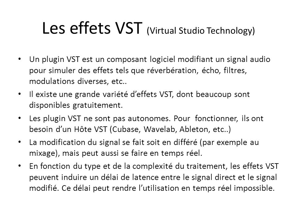 Les effets VST (Virtual Studio Technology)