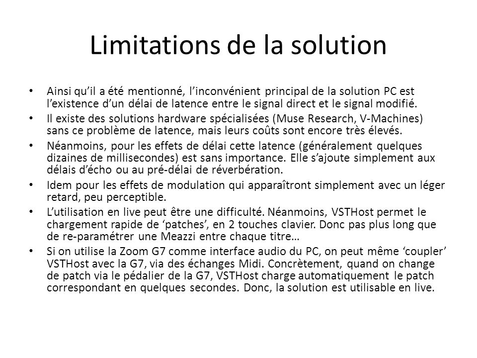 Limitations de la solution