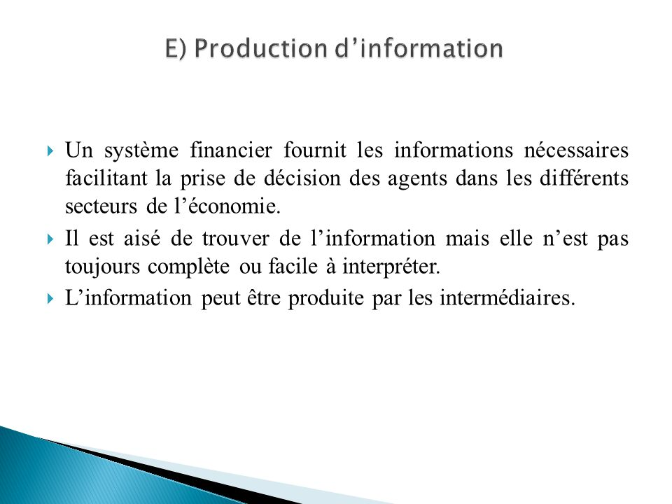 E) Production d'information
