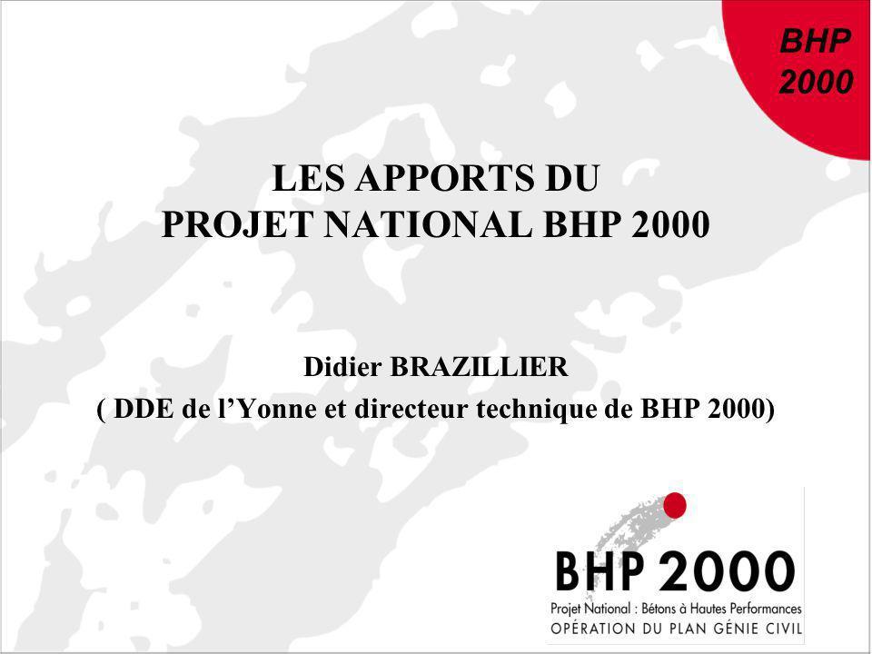 LES APPORTS DU PROJET NATIONAL BHP 2000