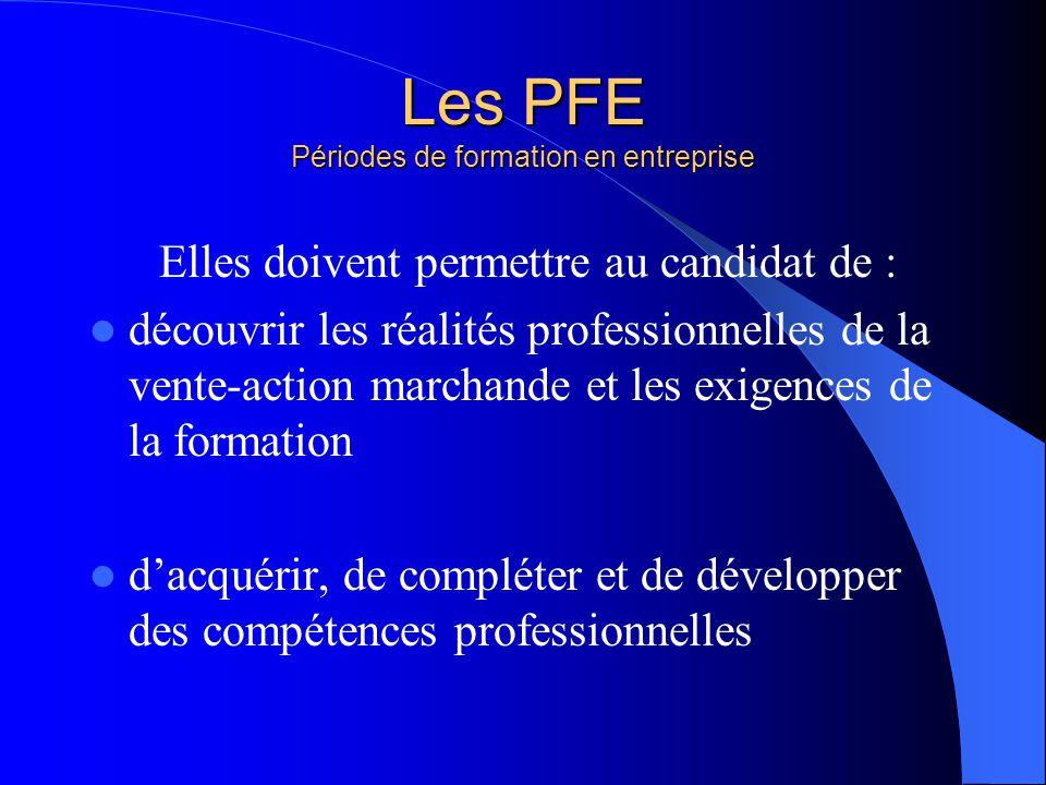 Les PFE Périodes de formation en entreprise