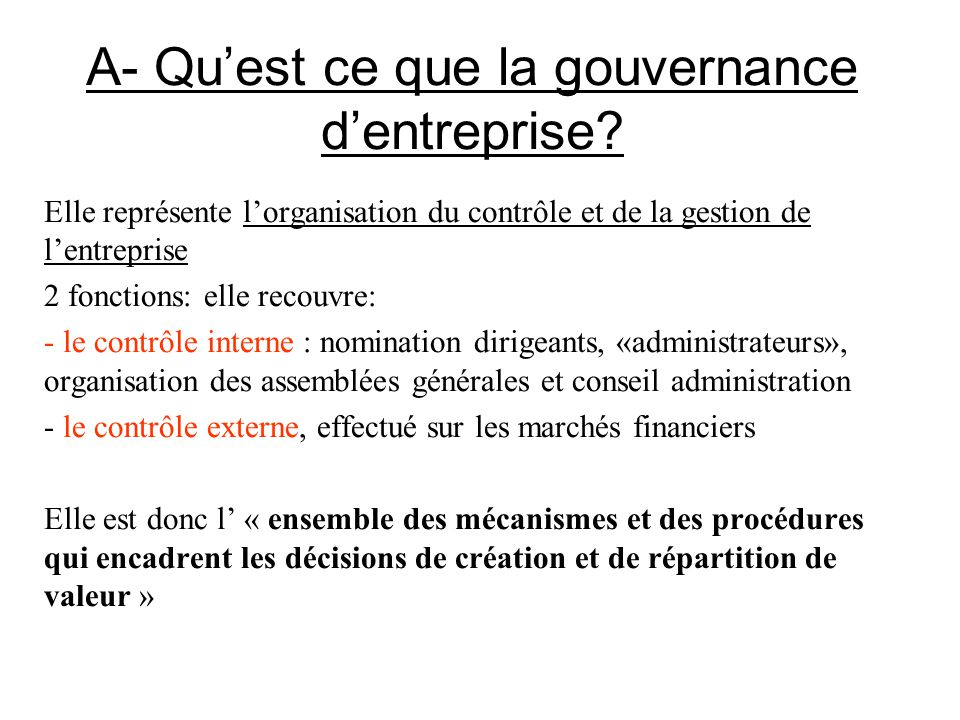 A- Qu'est ce que la gouvernance d'entreprise
