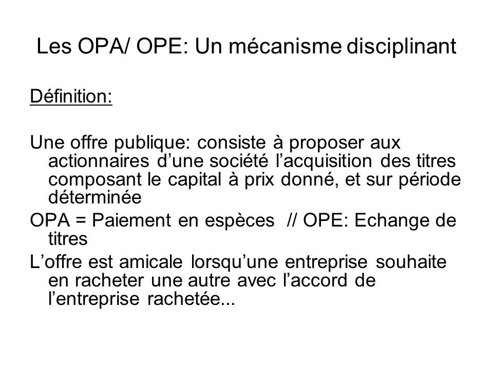 Les OPA/ OPE: Un mécanisme disciplinant