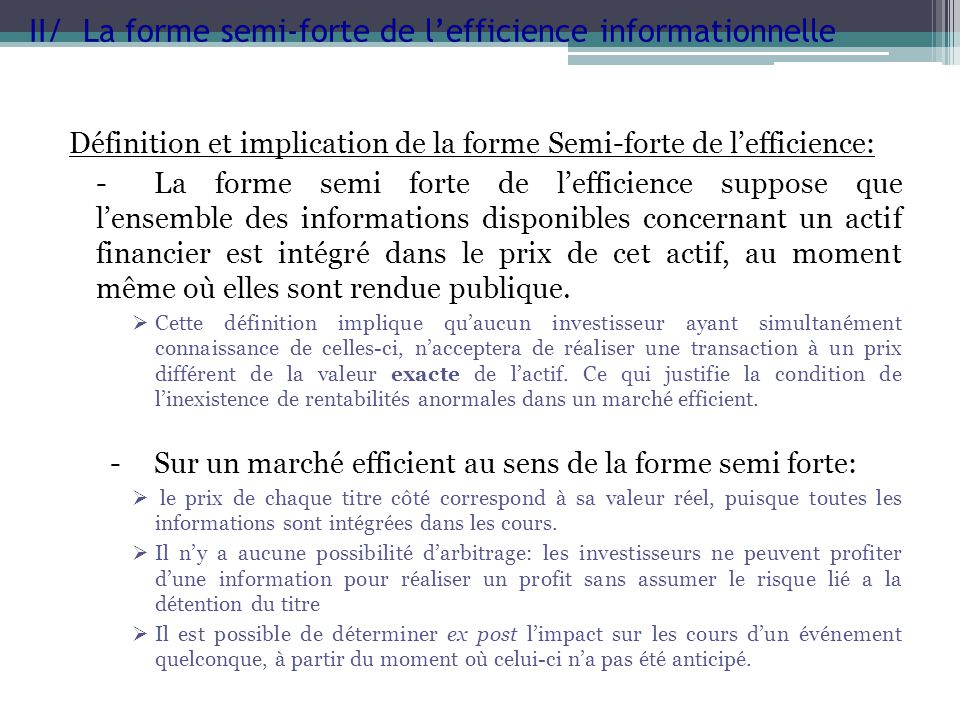 II/ La forme semi-forte de l'efficience informationnelle