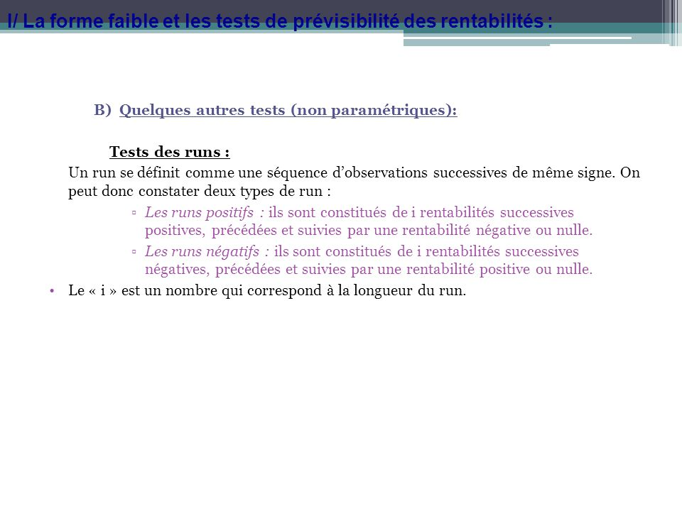 I/ La forme faible et les tests de prévisibilité des rentabilités :