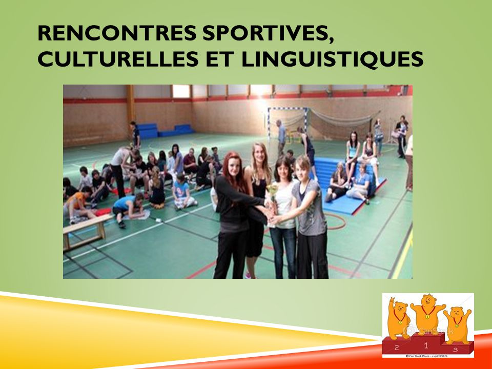 Rencontres sportives, culturelles et linguistiques