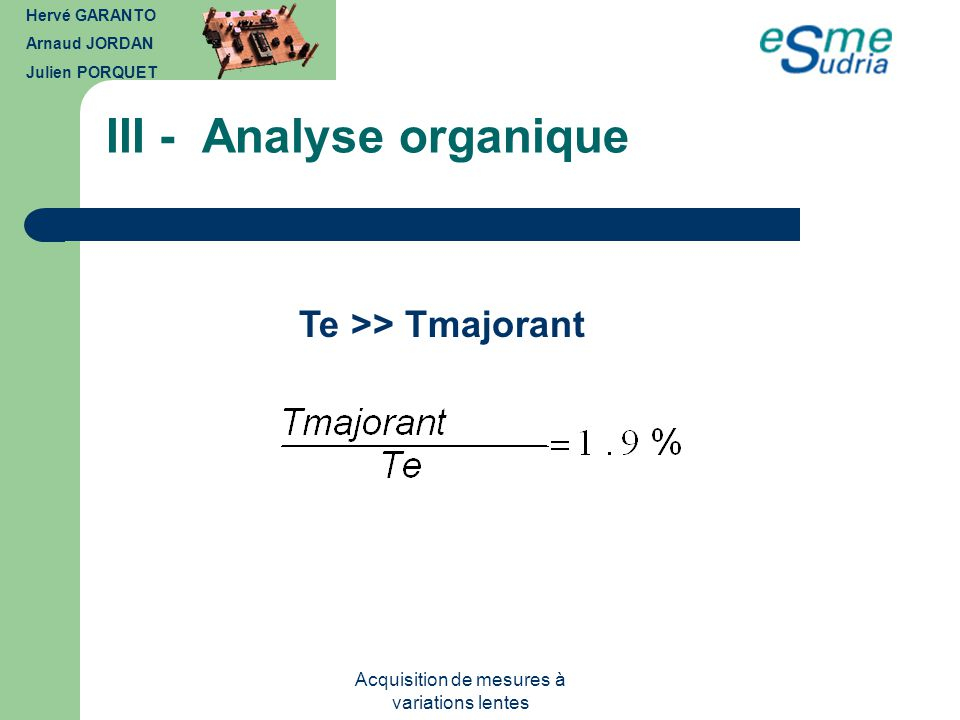 III - Analyse organique