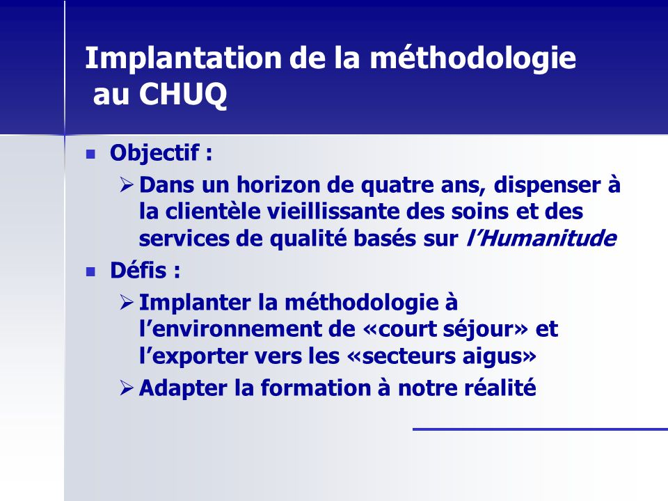Implantation de la méthodologie au CHUQ