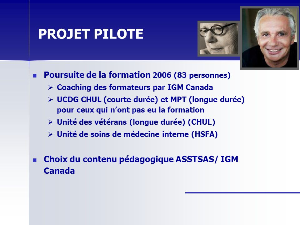 PROJET PILOTE Poursuite de la formation 2006 (83 personnes)