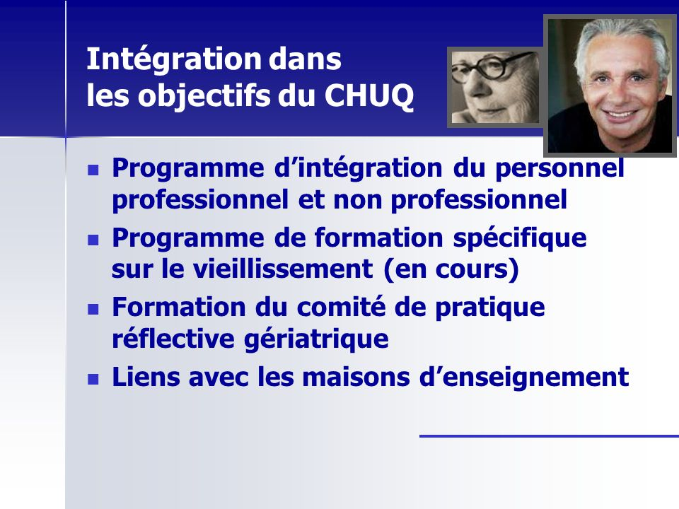 Intégration dans les objectifs du CHUQ