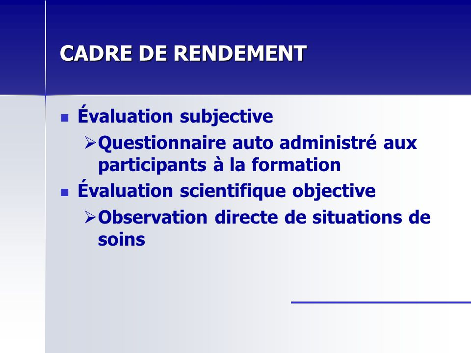 CADRE DE RENDEMENT Évaluation subjective