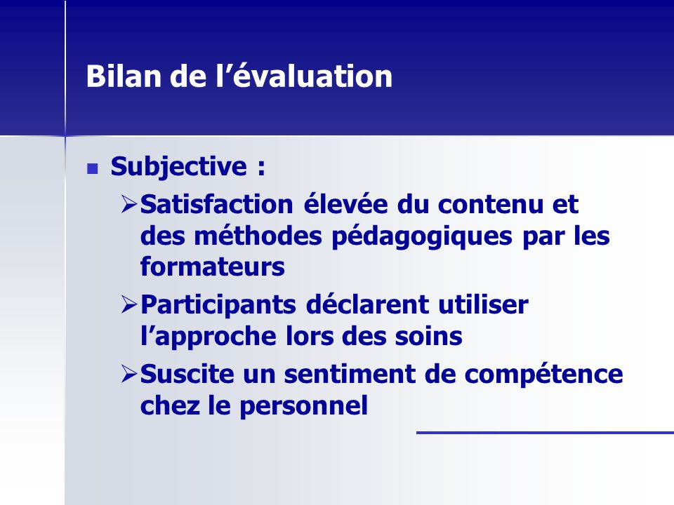 Bilan de l'évaluation Subjective :