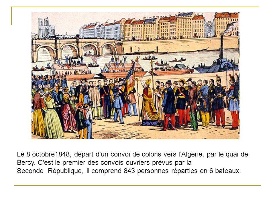 Le 8 octobre1848, départ d'un convoi de colons vers l'Algérie, par le quai de Bercy.
