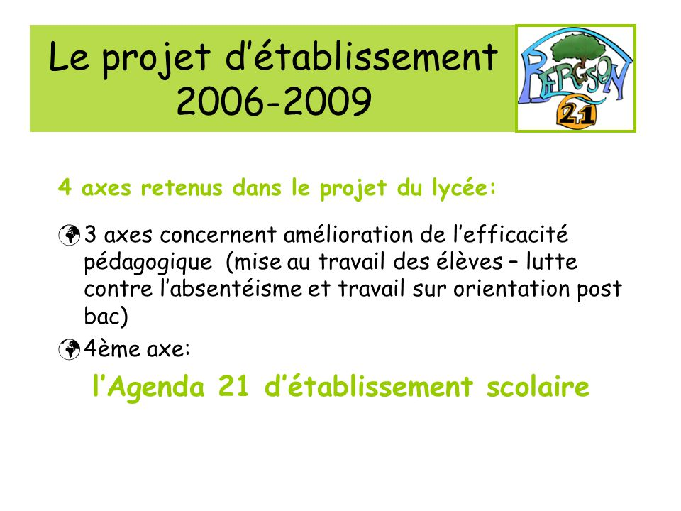 Le projet d'établissement 2006-2009