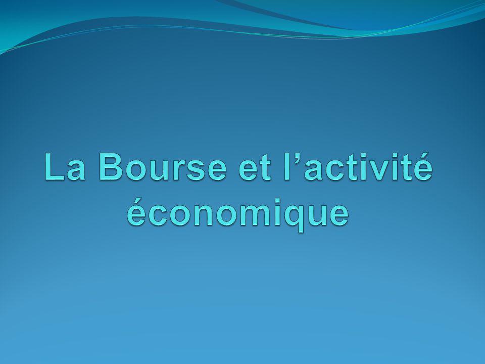 La Bourse et l'activité économique