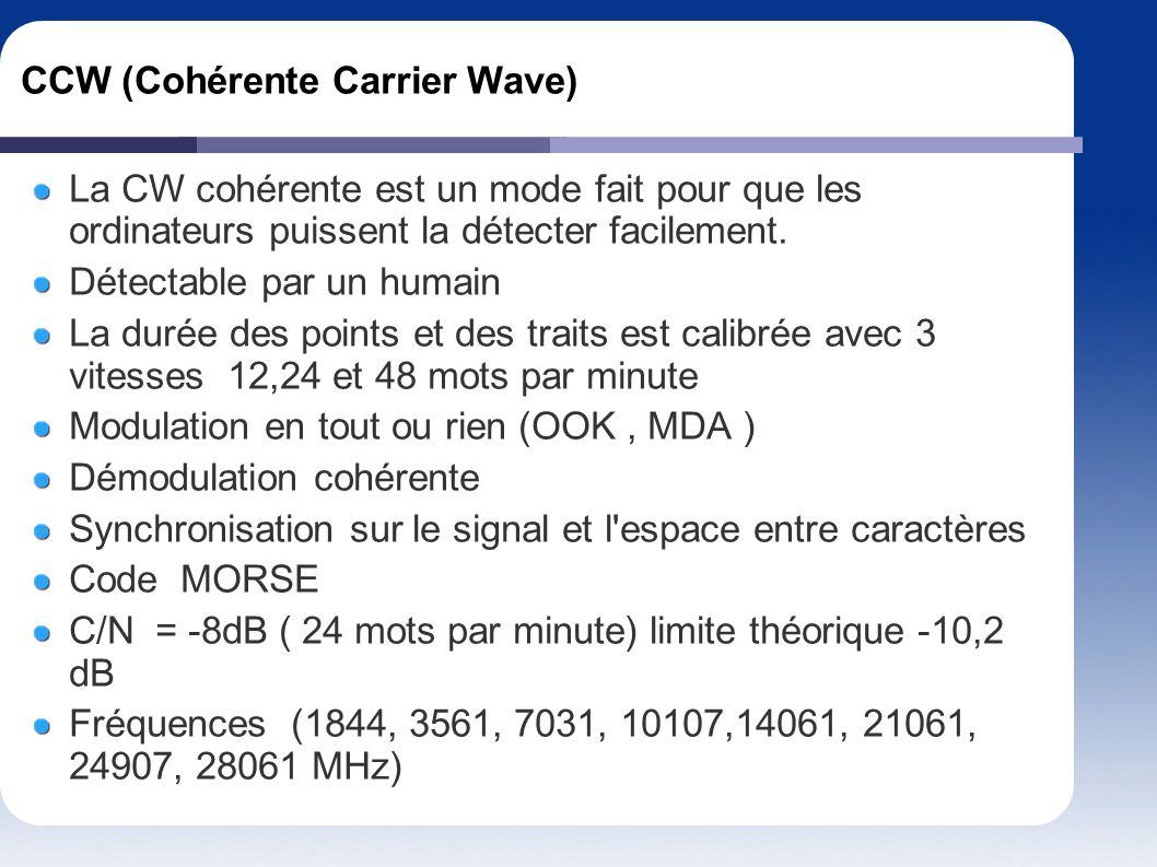 CCW (Cohérente Carrier Wave)