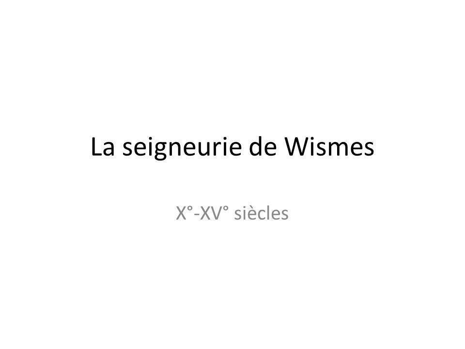 La seigneurie de Wismes
