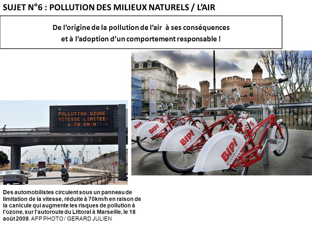 SUJET N°6 : POLLUTION DES MILIEUX NATURELS / L'AIR