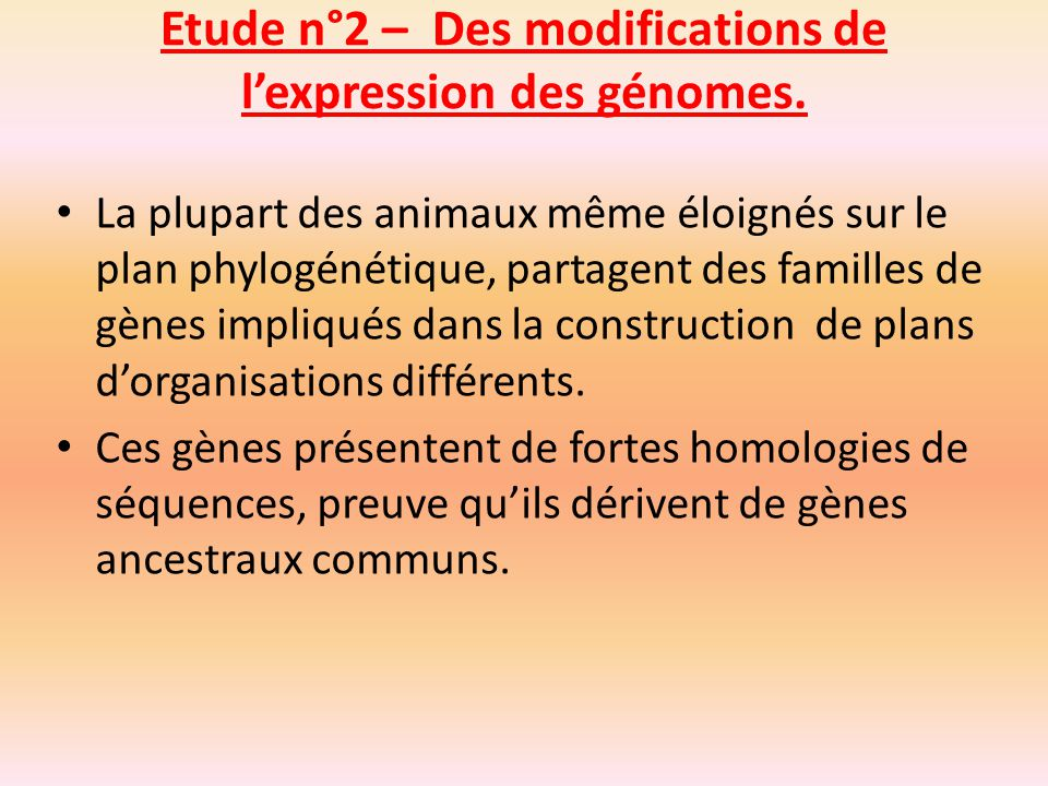 Etude n°2 – Des modifications de l'expression des génomes.