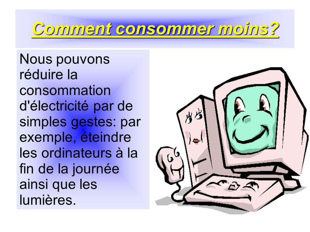 Comment consommer moins